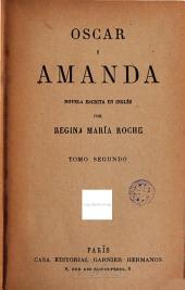 Oscar y Amanda, 2: novela escrita en inglés, Volumen 2