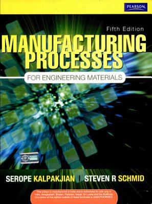 Manufacturing Processes for Engineering Materials PDF