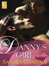 Danny's Girl: A Loveswept Classic Romance