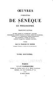 Œuvres complètes de Sénèque: le philosophe, Volume2