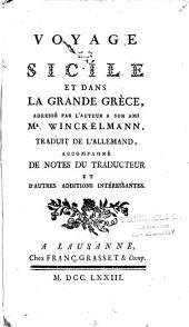 Voyage en Sicile et dans la grande Grèce: adressé par l'auteur à son ami Mr. Winckelmann