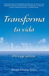 Transforma tu vida: Un viaje gozoso