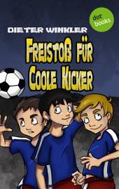 Freistoß für Coole Kicker -