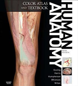 Human Anatomy  Color Atlas and Textbook E Book Book