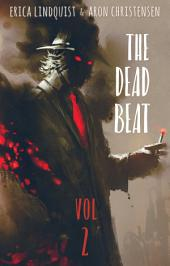 The Dead Beat, vol. 2