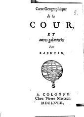 Carte geographique de la cour: et autres galanteries