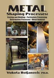 Metal Shaping Processes PDF