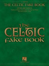 The Celtic Fake Book (Songbook): C Edition
