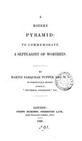 A modern pyramid: to commemorate a septuagint of worthies