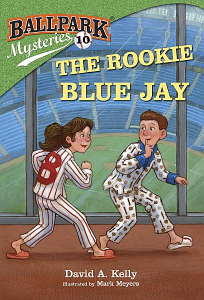 Download Ballpark Mysteries  10  The Rookie Blue Jay Book