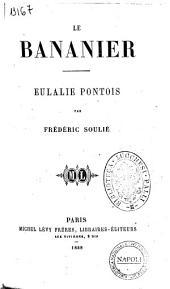 Oeuvres complètes de Frédéric Soulié: Le bananier
