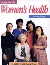 Current Issues in Women's Health: An FDA Consumer Special Report