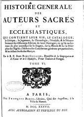 Histoire générale des auteurs sacrés et ecclesiastiques: Volume6