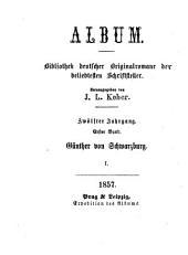Gun̈ther von Schwarzburg: historischer roman in zwei ban̈den