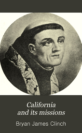 California and Its Missions: Upper California