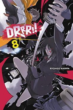 Durarara    Vol  8  light novel  PDF