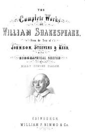 The complete works of William Shakespeare: from the text of Johnson, Steevens & Reed