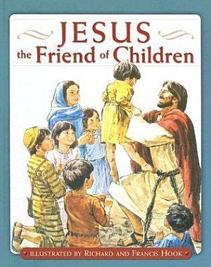 Jesus the Friend of Children