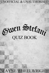 Gwen Stefani Quiz Book