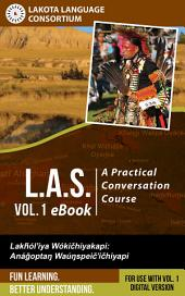 L.A.S.: A Practical Conversation Course, Vol. 1 eBook