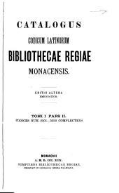 Catalogus codicum latinorum Bibliothecae regiae Monacensis