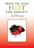 How to Stay Hot for Souls    PDF