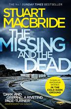 The Missing and the Dead  Logan McRae  Book 9  PDF