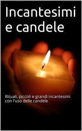 Incantesimi e candele