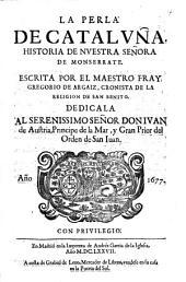 La perla de Cataluna; historia de nuestra Senora de Monserrate