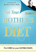 Not Your Mother s Diet