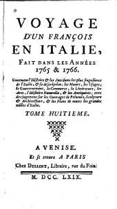 Voyage d'un François en Italie: fait dans les années 1765 & 1766, Volume8