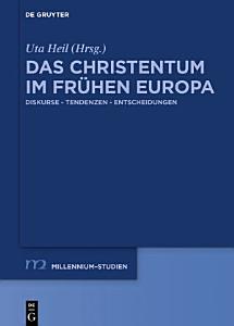 Das Christentum im fr  hen Europa PDF