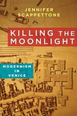 Killing the Moonlight PDF