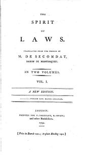 The spirit of laws: Volume 1