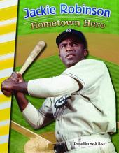Jackie Robinson: Hometown Hero