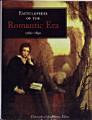 Encyclopedia of the Romantic Era  1760 1850  A L