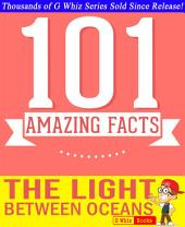 The Light Between Oceans - 101 Amazing Facts You Didn't Know: Fun Facts & Trivia Tidbits