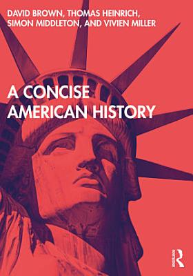 A Concise American History