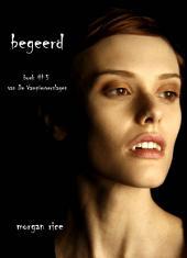 Begeerd (Boek #5 van De Vampierverslagen)