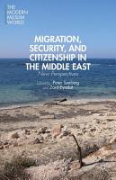 Migration  Security  and Citizenship in the Middle East PDF