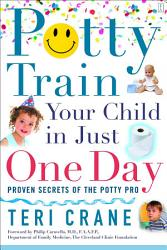 Potty Train Your Child In Just One Day Book PDF
