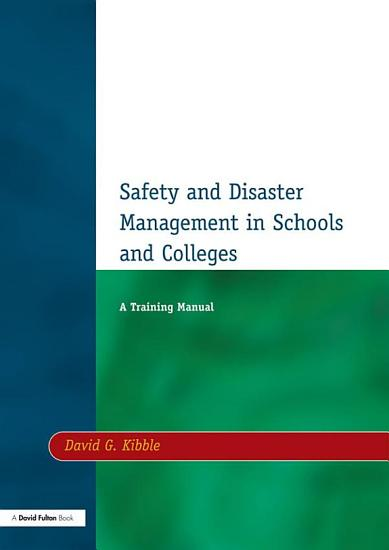 Safety and Disaster Management in Schools and Colleges PDF