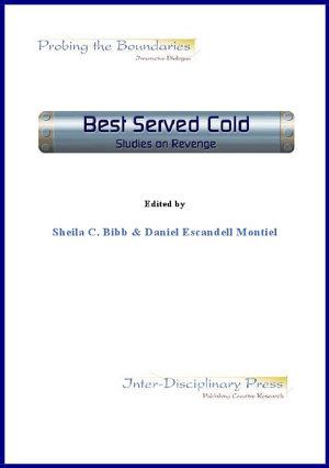 Best Served Cold  Studies on Revenge