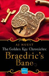 Braedric's Bane (Golden Key Chronicles, Book 4)