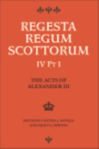 Acts of Alexander III King of Scots 1249 -1286