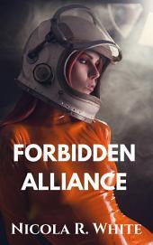 Forbidden Alliance: A Short Story