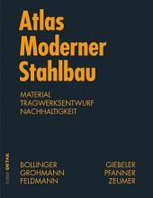 Atlas moderner Stahlbau: Stahlbau im 21. Jahrhundert
