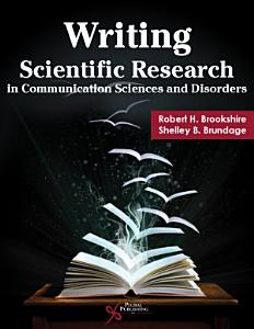 Writing Scientific Research in Communication Sciences and Disorder Book