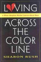 Loving Across the Color Line PDF