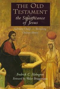 The Old Testament and the Significance of Jesus PDF